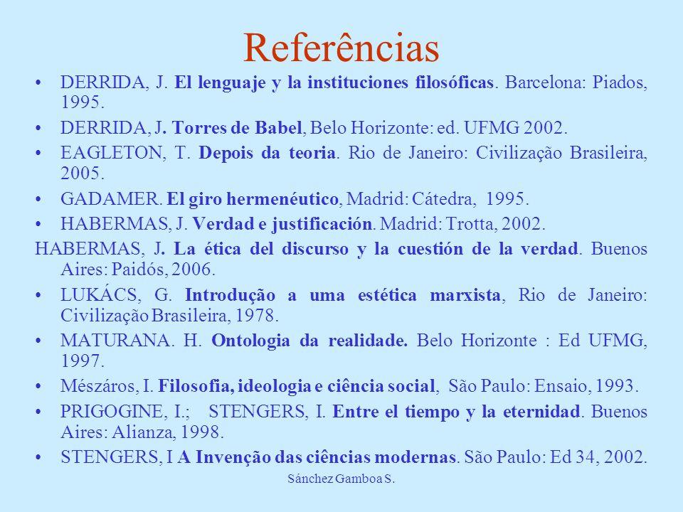 ReferênciasDERRIDA, J. El lenguaje y la instituciones filosóficas. Barcelona: Piados, 1995.
