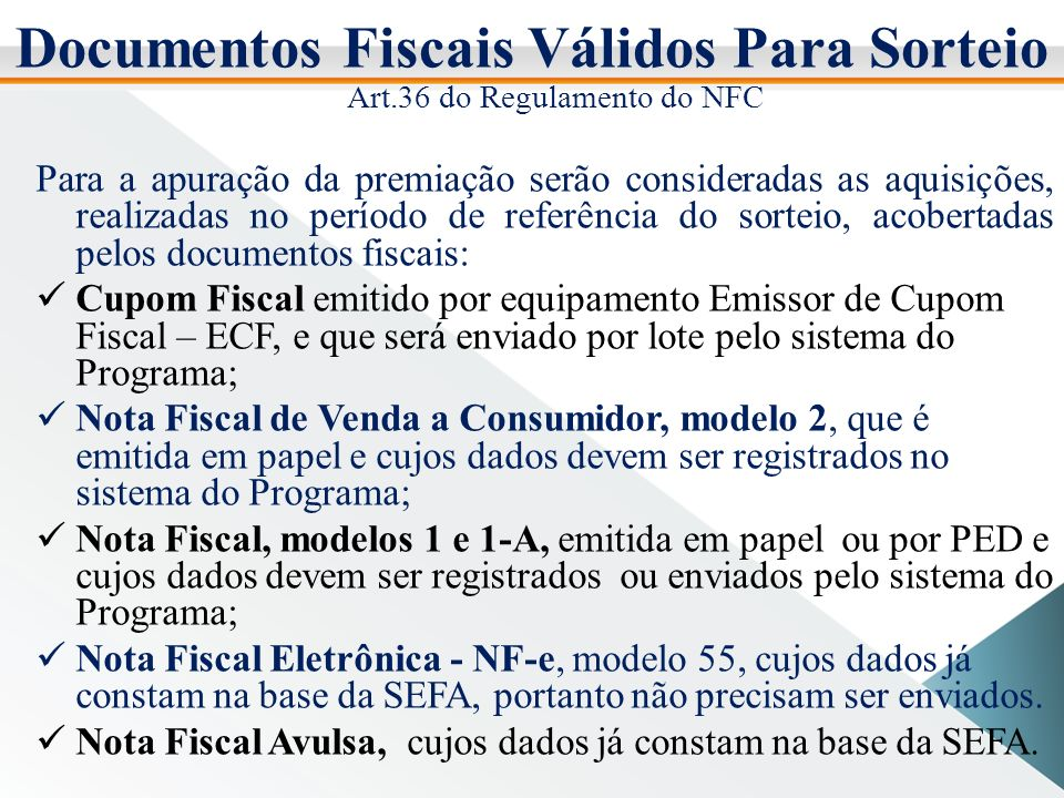 Documentos Fiscais Válidos Para Sorteio Art.36 do Regulamento do NFC