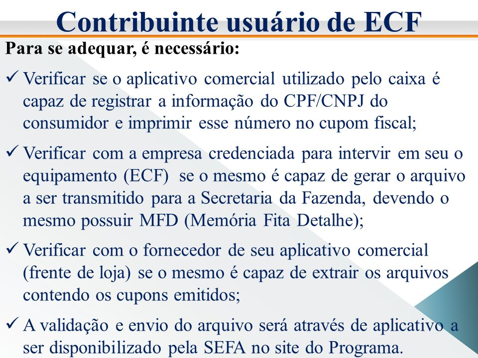 Contribuinte usuário de ECF