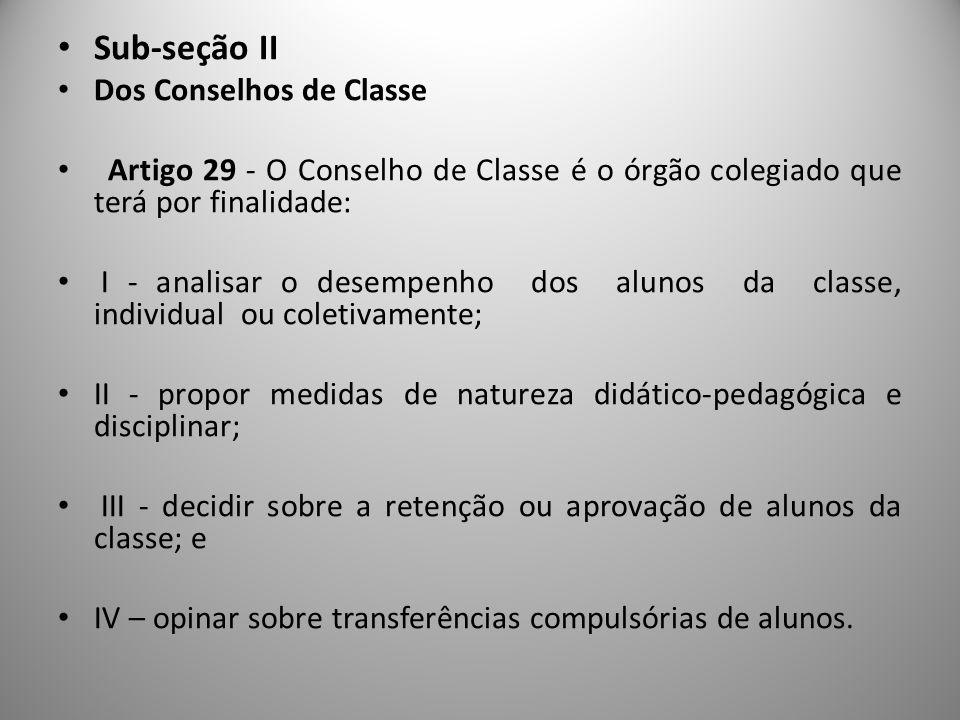 Sub-seção II Dos Conselhos de Classe