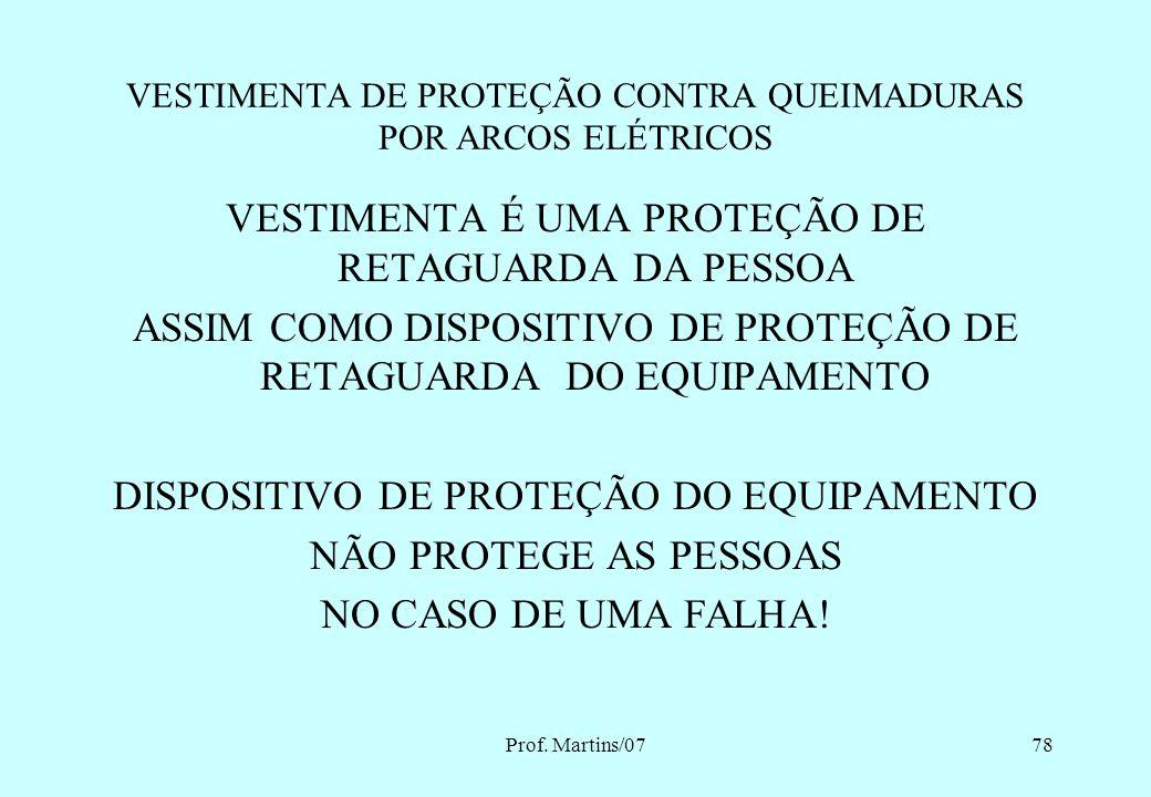 VESTIMENTA DE PROTEÇÃO CONTRA QUEIMADURAS POR ARCOS ELÉTRICOS