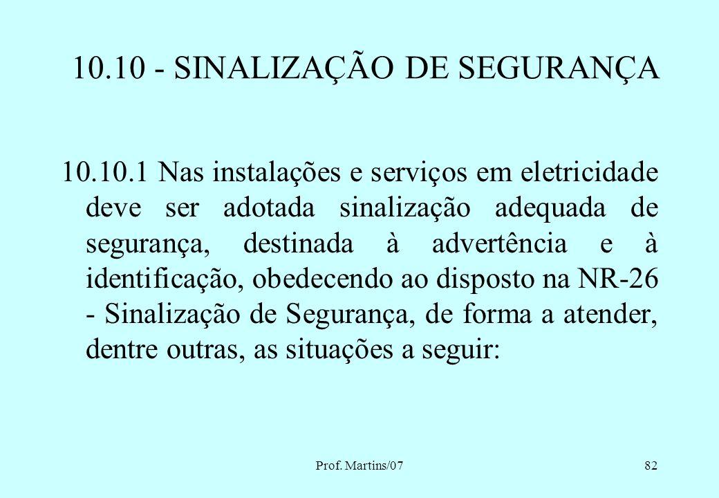 10.10 - SINALIZAÇÃO DE SEGURANÇA