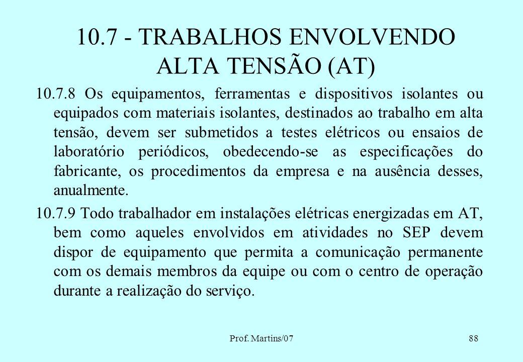10.7 - TRABALHOS ENVOLVENDO ALTA TENSÃO (AT)