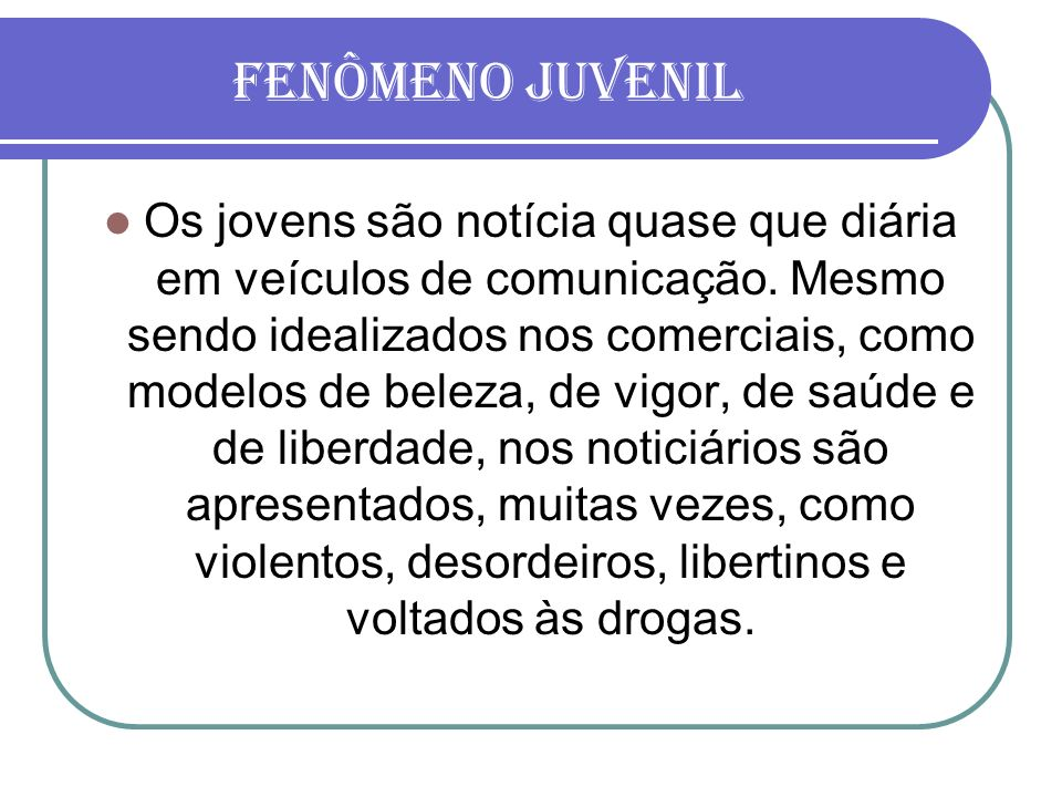 FENÔMENO JUVENIL