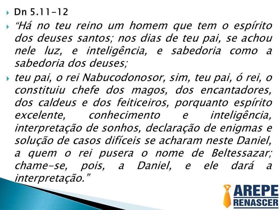Dn 5.11-12
