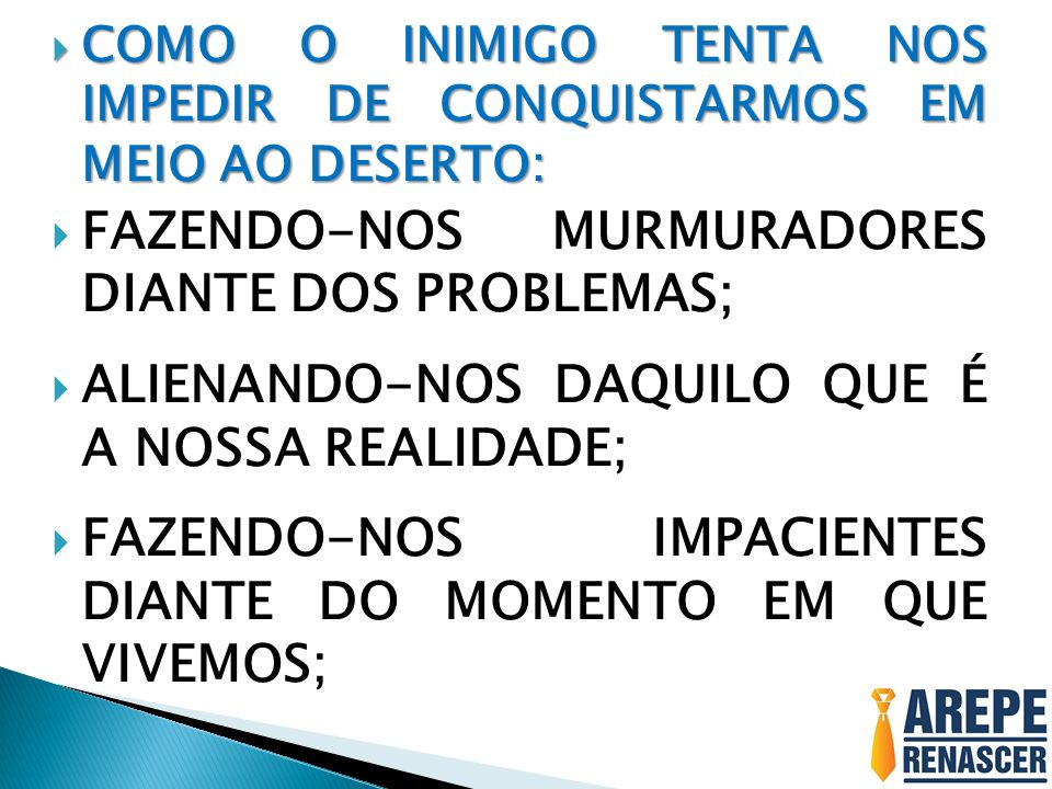 FAZENDO-NOS MURMURADORES DIANTE DOS PROBLEMAS;