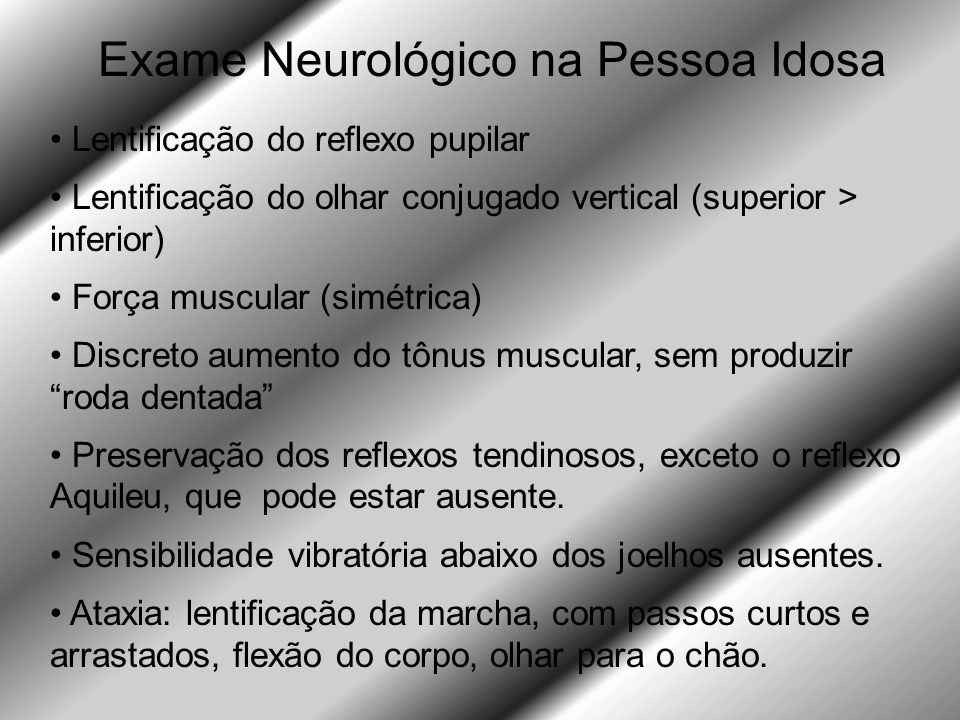 Exame Neurológico na Pessoa Idosa