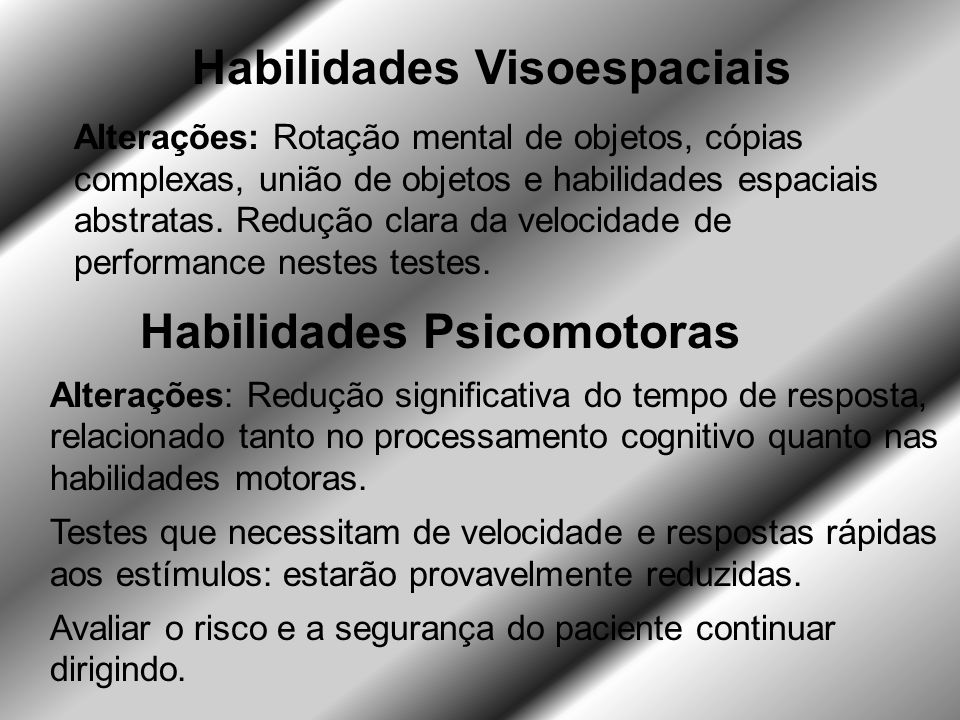 Habilidades Visoespaciais Habilidades Psicomotoras