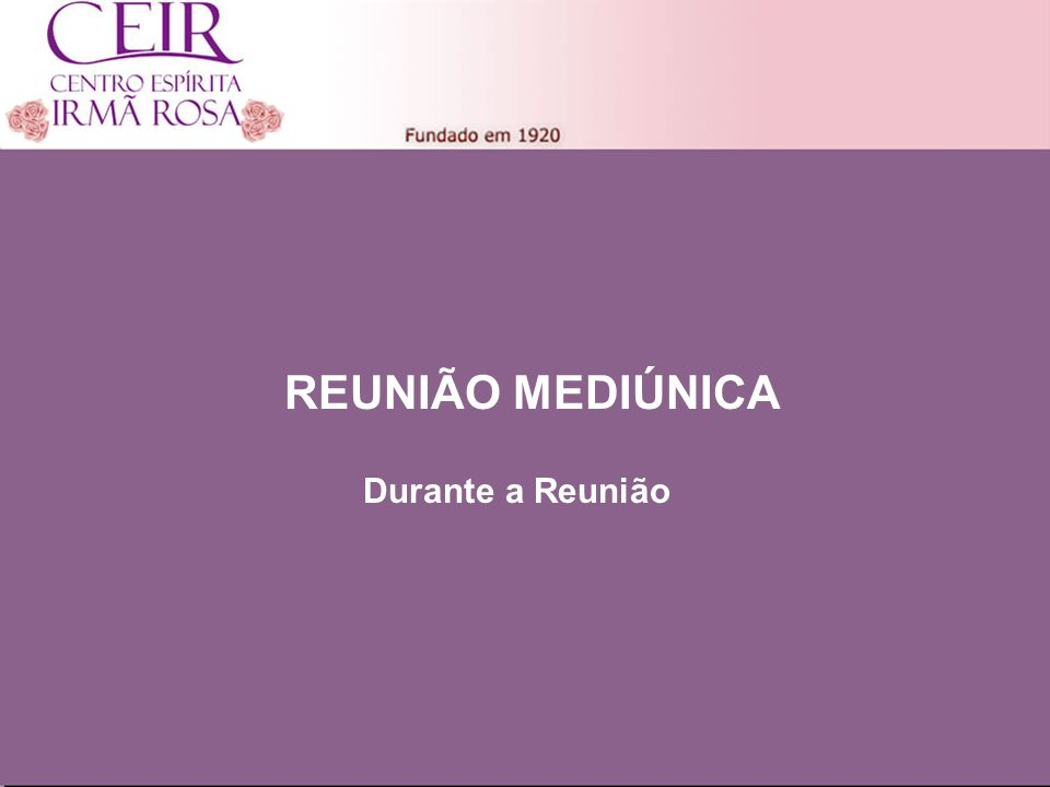 REUNIÃO MEDIÚNICA Título Principal