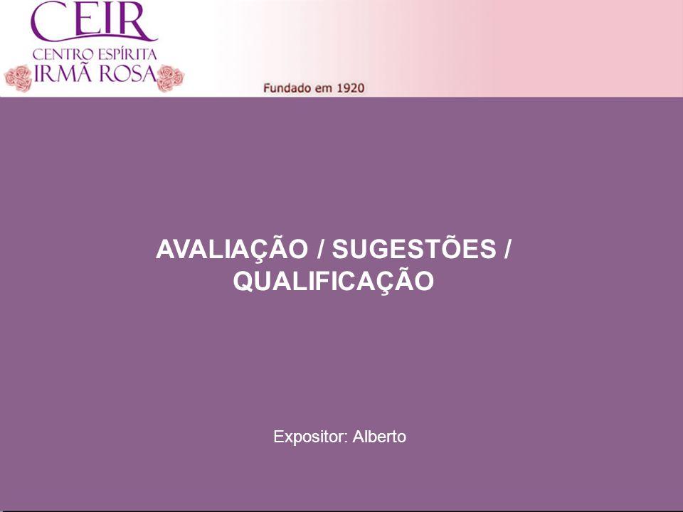 AVALIAÇÃO / SUGESTÕES / QUALIFICAÇÃO