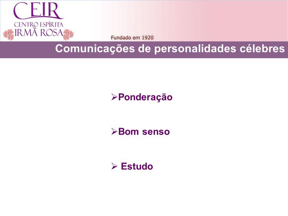 Comunicações de personalidades célebres