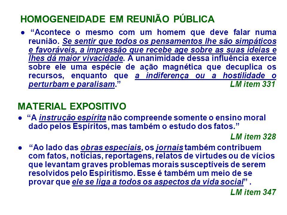 HOMOGENEIDADE EM REUNIÃO PÚBLICA