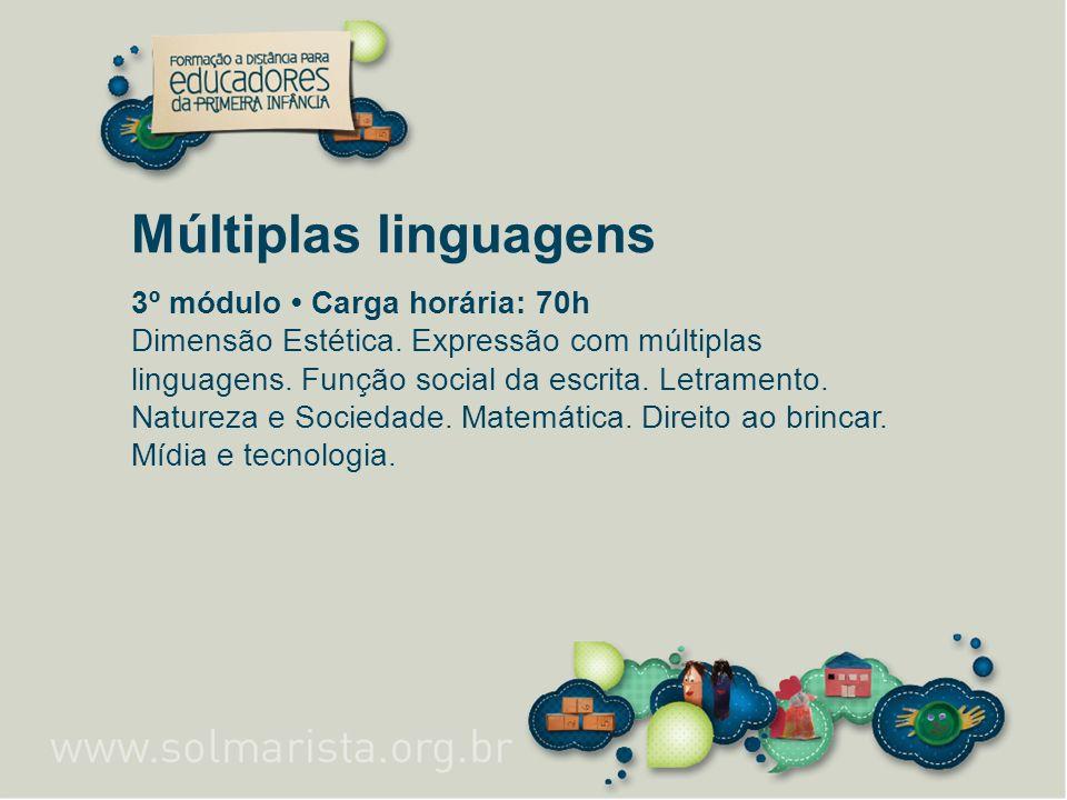 Múltiplas linguagens 3º módulo • Carga horária: 70h