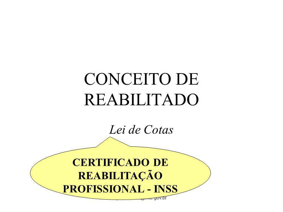 CONCEITO DE REABILITADO