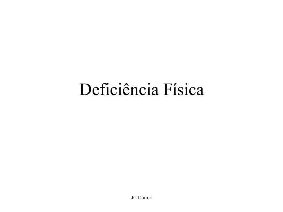 Deficiência Física JC Carmo