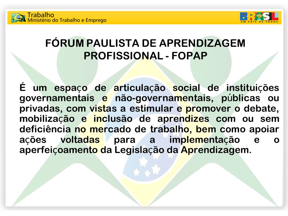 FÓRUM PAULISTA DE APRENDIZAGEM PROFISSIONAL - FOPAP