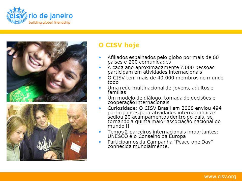 O CISV hojeAfiliados espalhados pelo globo por mais de 60 países e 200 comunidades.