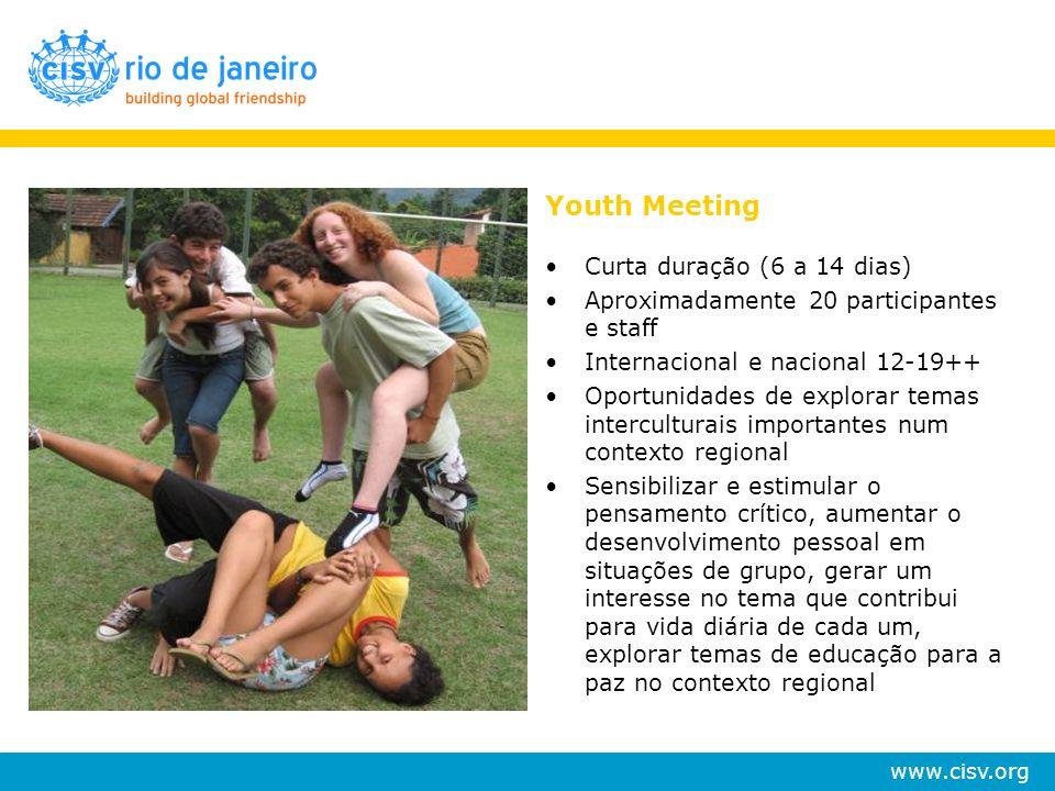 Youth Meeting Curta duração (6 a 14 dias)