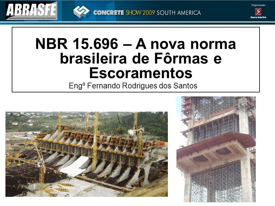 NBR 15.696 – A nova norma brasileira de Fôrmas e Escoramentos