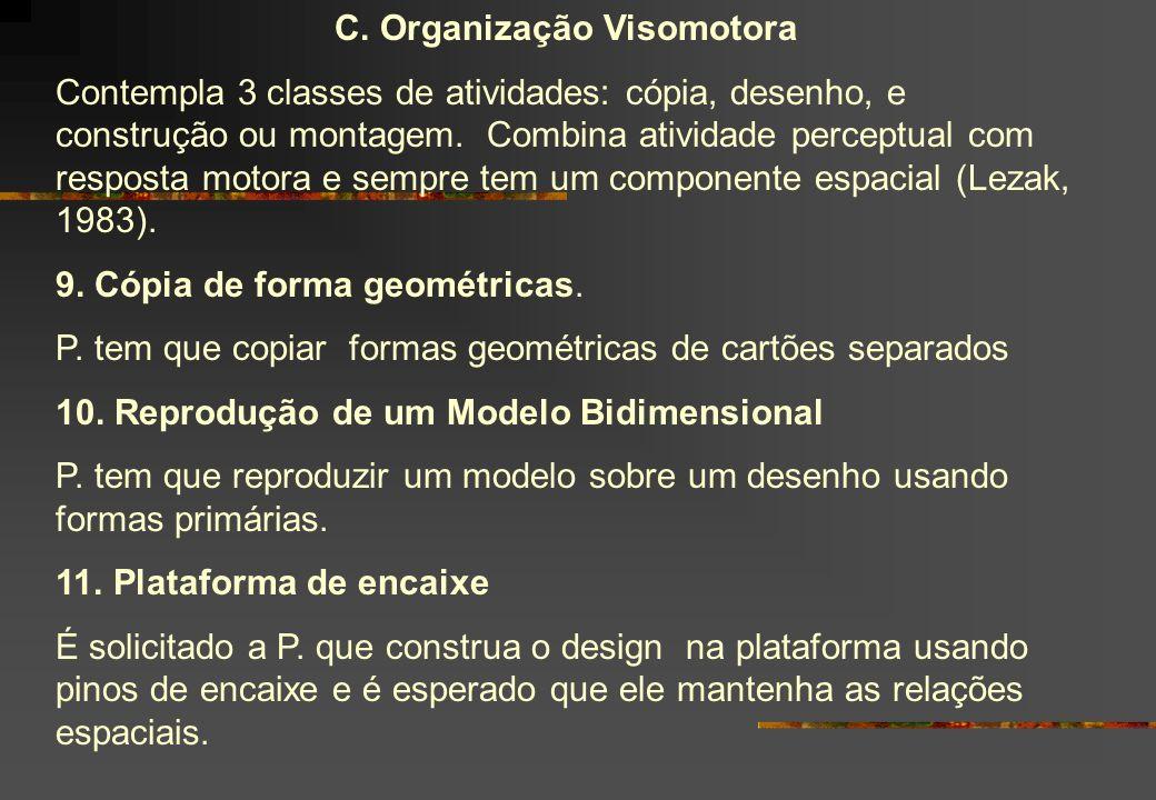 C. Organização Visomotora