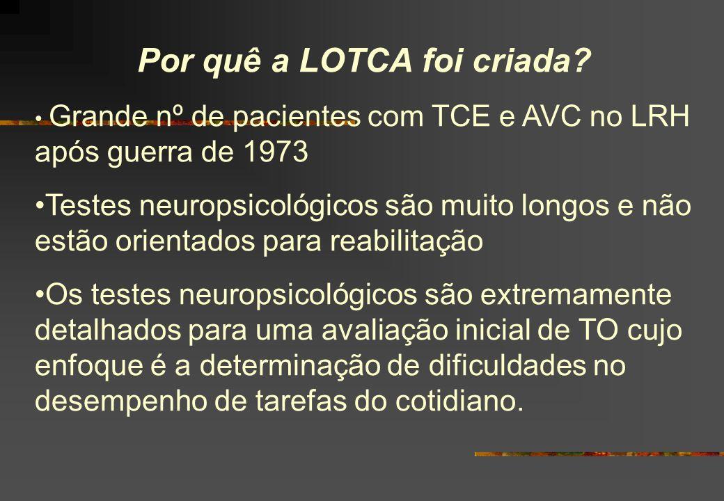 Por quê a LOTCA foi criada