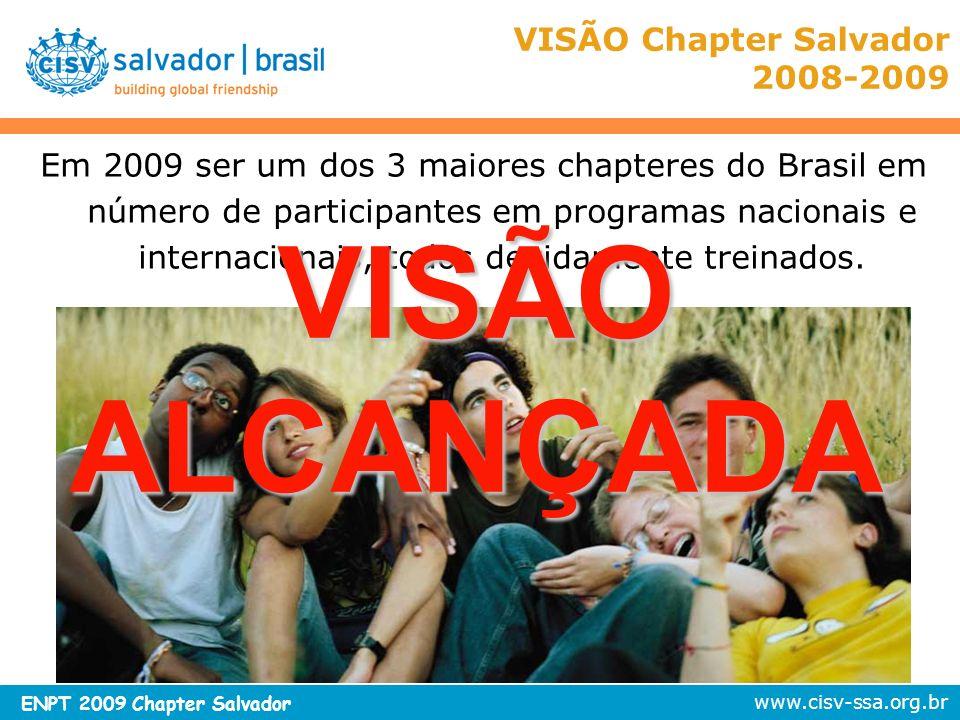 VISÃO Chapter Salvador 2008-2009