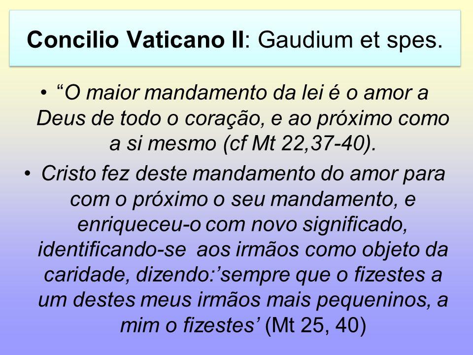 Concilio Vaticano II: Gaudium et spes.