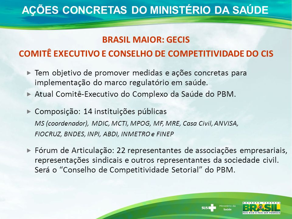 AÇÕES CONCRETAS DO MINISTÉRIO DA SAÚDE