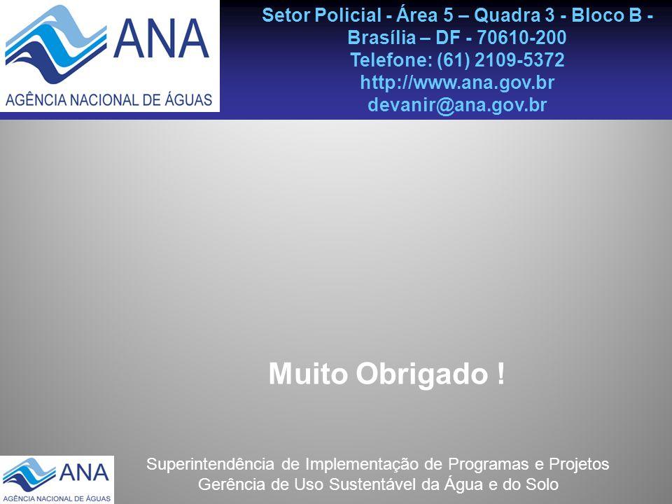 Setor Policial - Área 5 – Quadra 3 - Bloco B - Brasília – DF - 70610-200