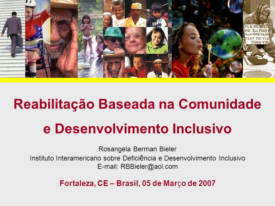 Reabilitação Baseada na Comunidade e Desenvolvimento Inclusivo