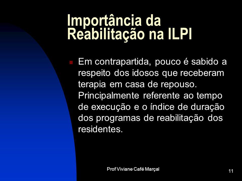 Importância da Reabilitação na ILPI