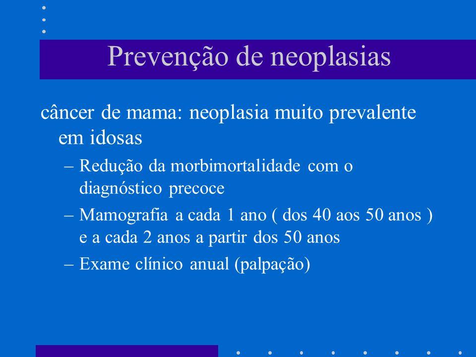 Prevenção de neoplasias