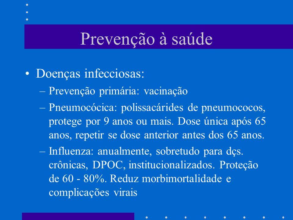 Prevenção à saúde Doenças infecciosas: Prevenção primária: vacinação