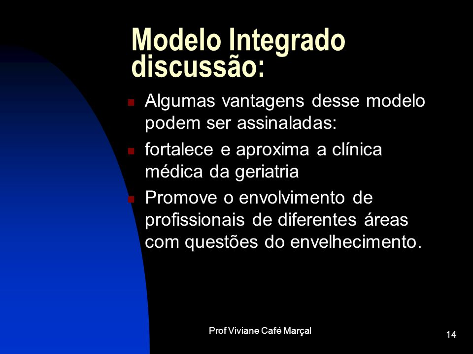 Modelo Integrado discussão:
