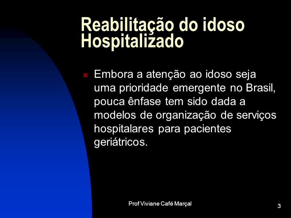 Reabilitação do idoso Hospitalizado