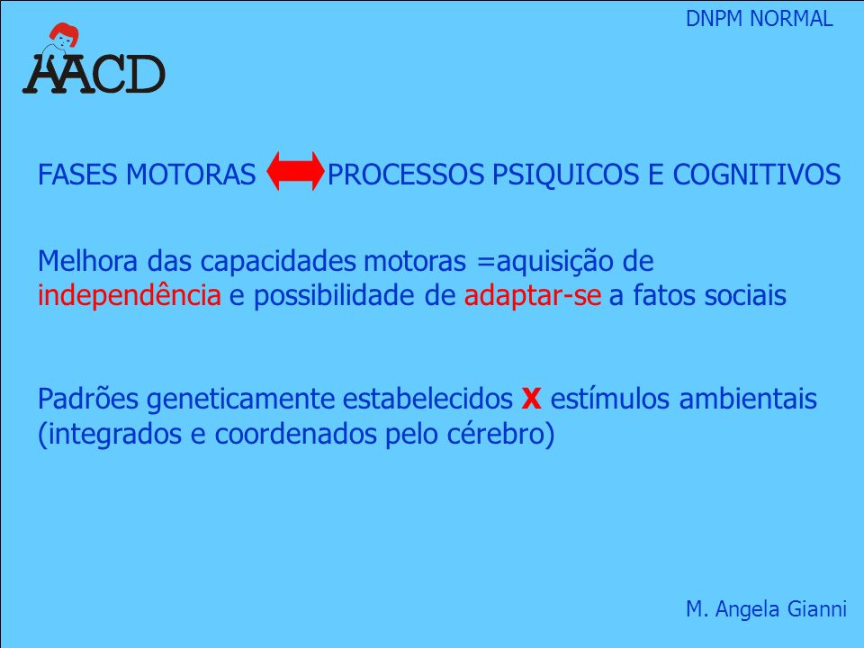 FASES MOTORAS PROCESSOS PSIQUICOS E COGNITIVOS