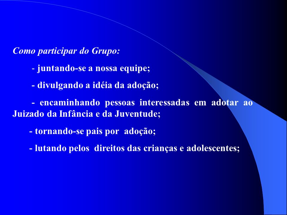 Como participar do Grupo: