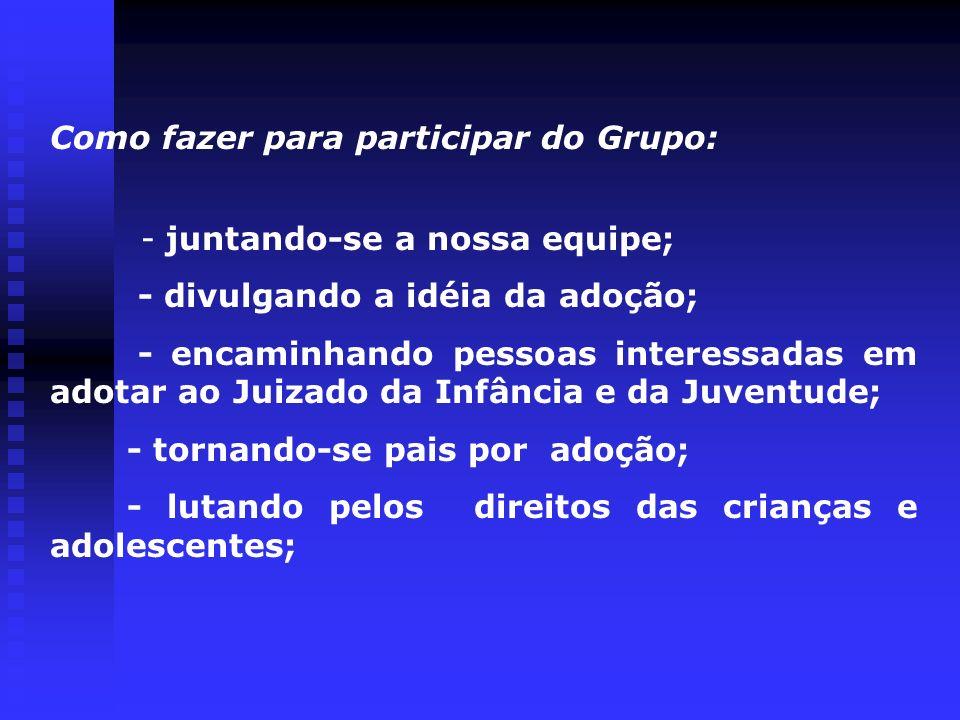 Como fazer para participar do Grupo: