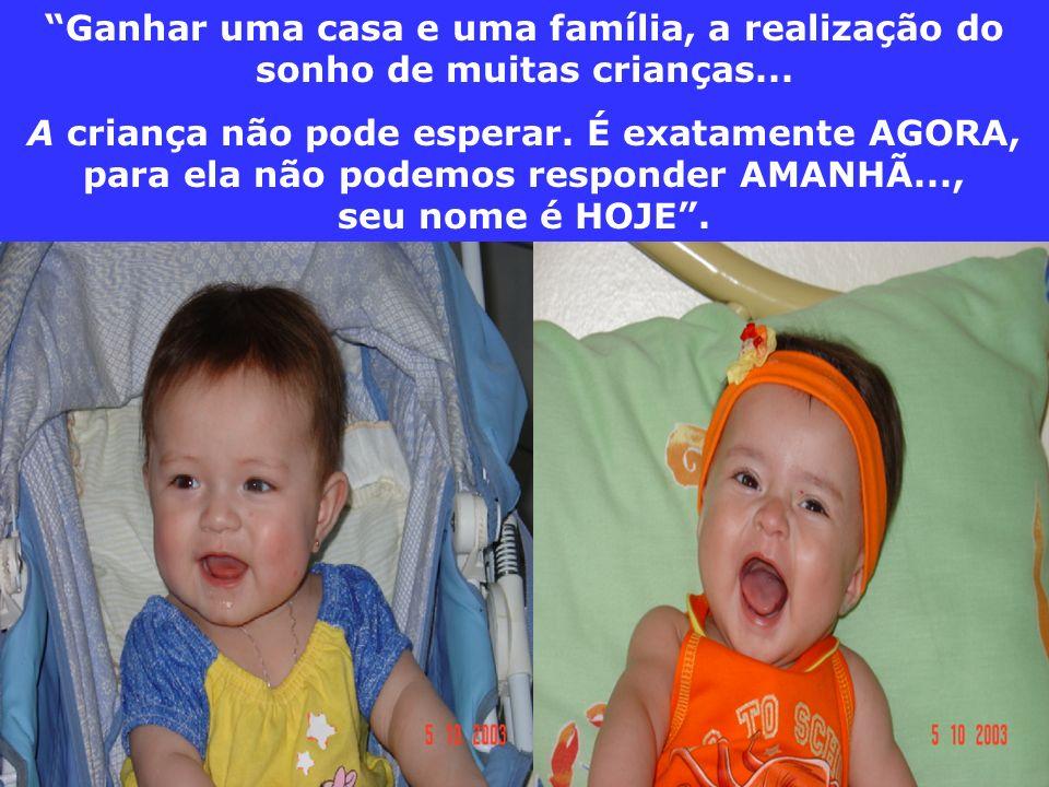 Ganhar uma casa e uma família, a realização do sonho de muitas crianças...