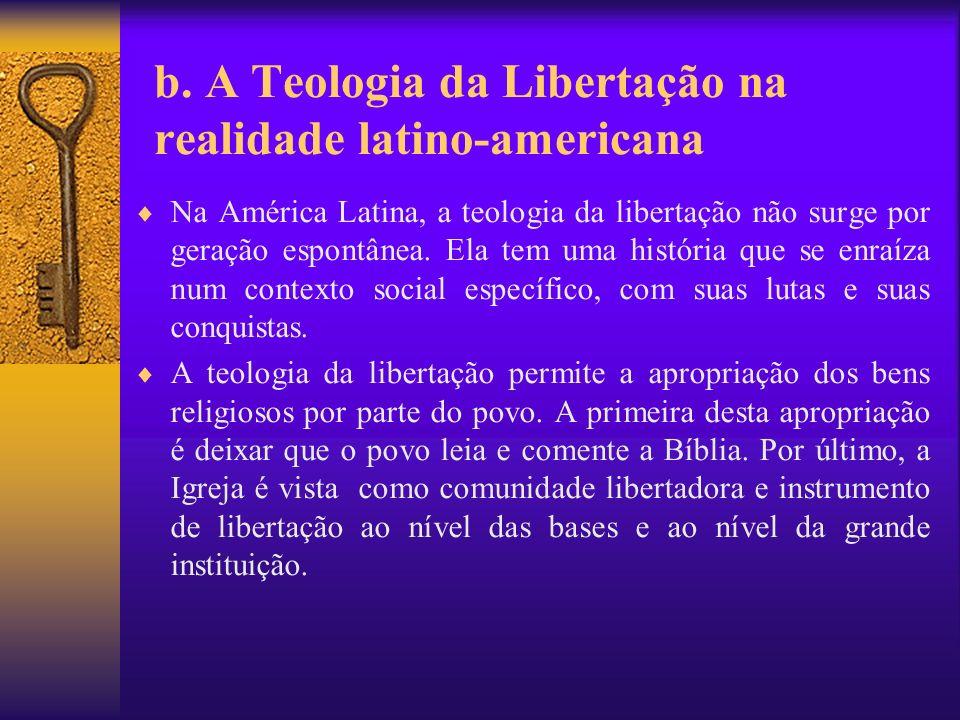 b. A Teologia da Libertação na realidade latino-americana