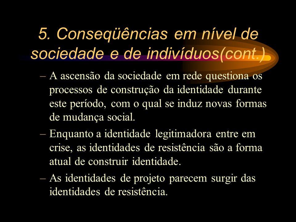 5. Conseqüências em nível de sociedade e de indivíduos(cont.)