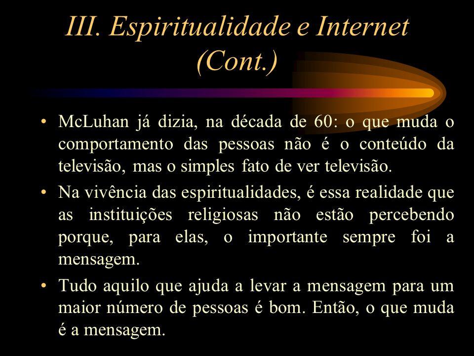 III. Espiritualidade e Internet (Cont.)