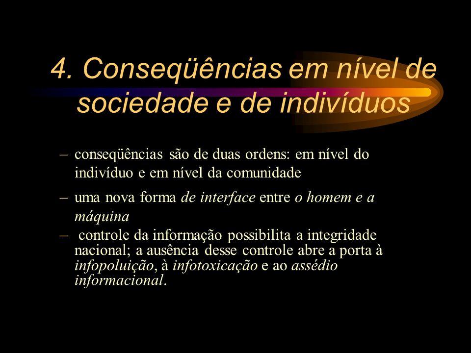 4. Conseqüências em nível de sociedade e de indivíduos