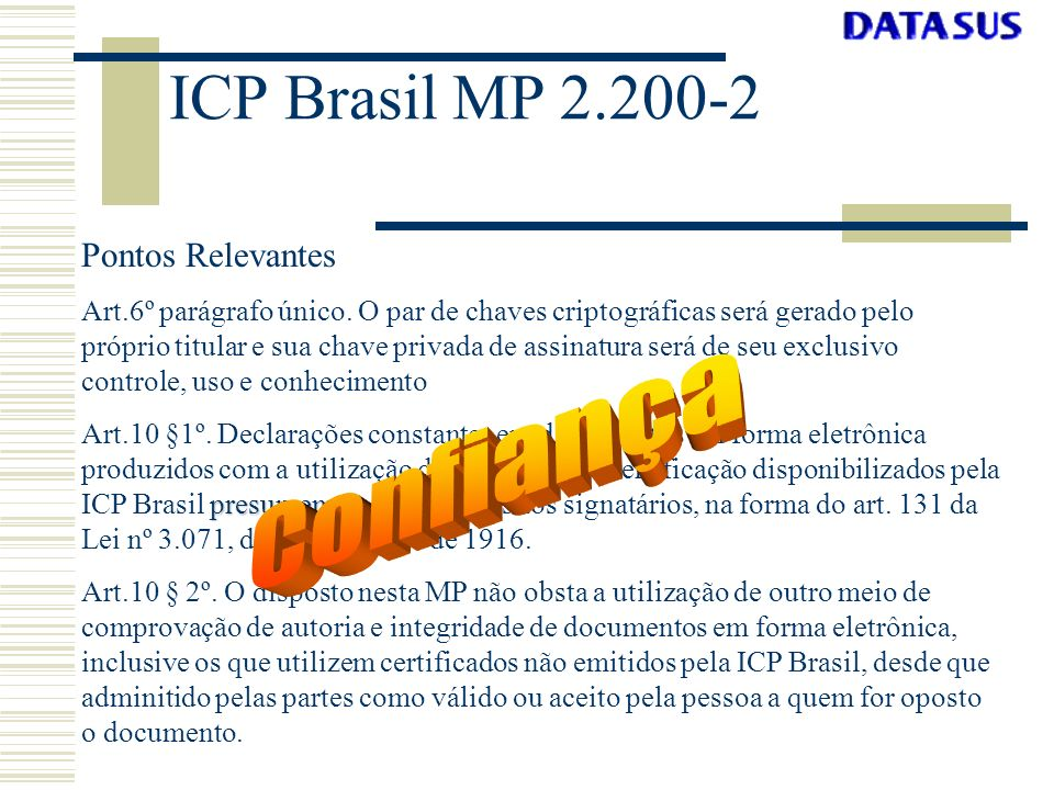 ICP Brasil MP 2.200-2 Confiança Pontos Relevantes