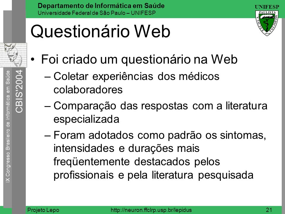 Questionário Web Foi criado um questionário na Web