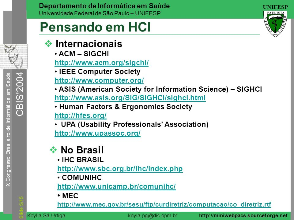 Pensando em HCI Internacionais No Brasil MEC ACM – SIGCHI