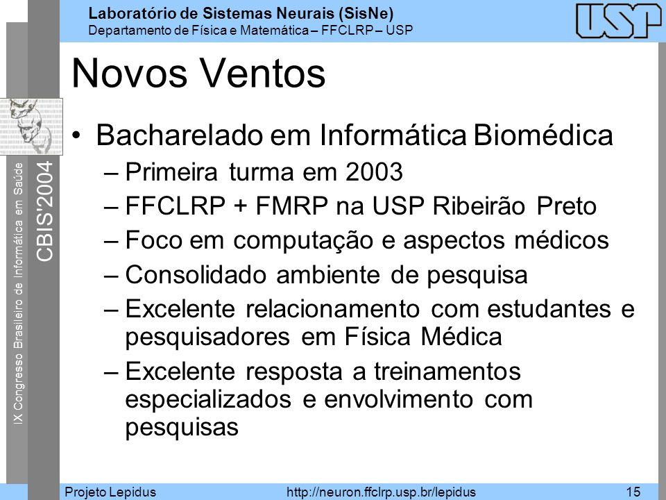 Novos Ventos Bacharelado em Informática Biomédica