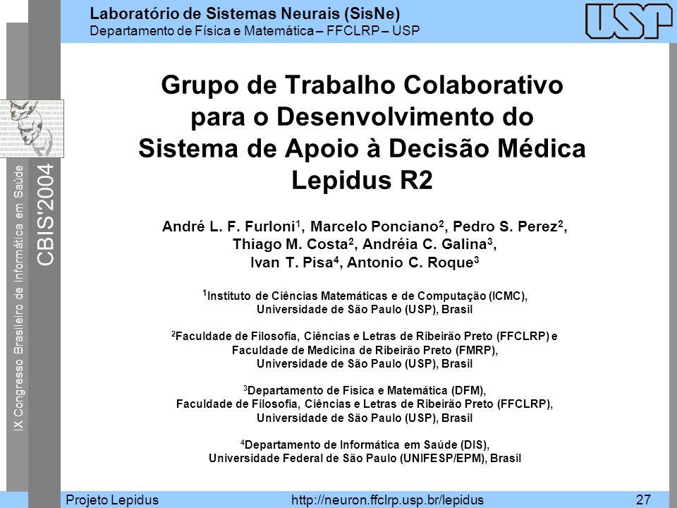 Grupo de Trabalho Colaborativo para o Desenvolvimento do Sistema de Apoio à Decisão Médica Lepidus R2