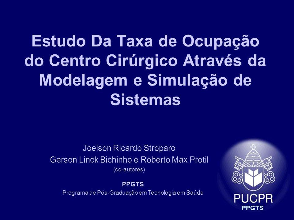 Estudo Da Taxa de Ocupação do Centro Cirúrgico Através da Modelagem e Simulação de Sistemas