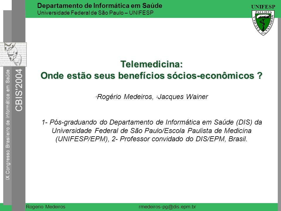 Onde estão seus benefícios sócios-econômicos